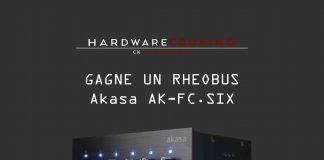concours Akasa AK-FC.SIX