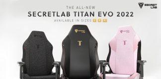 Nouvelle gamme Secretlab TITAN Evo 2022