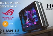 Build ROG GLACIAL ODYSSEY